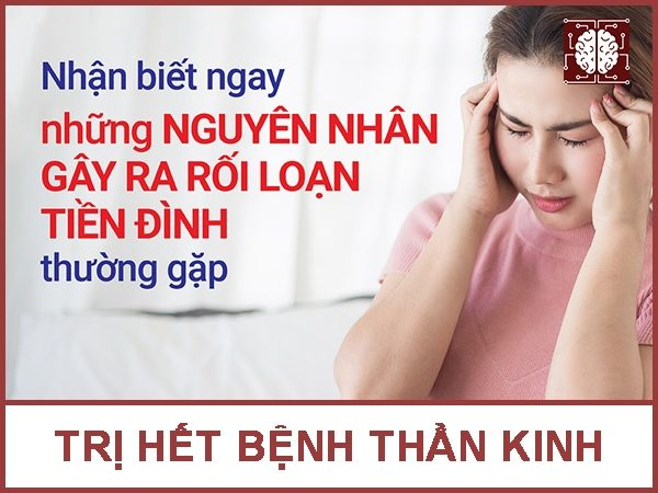 co nhieu nguyen nhan gay roi loan tien dinh
